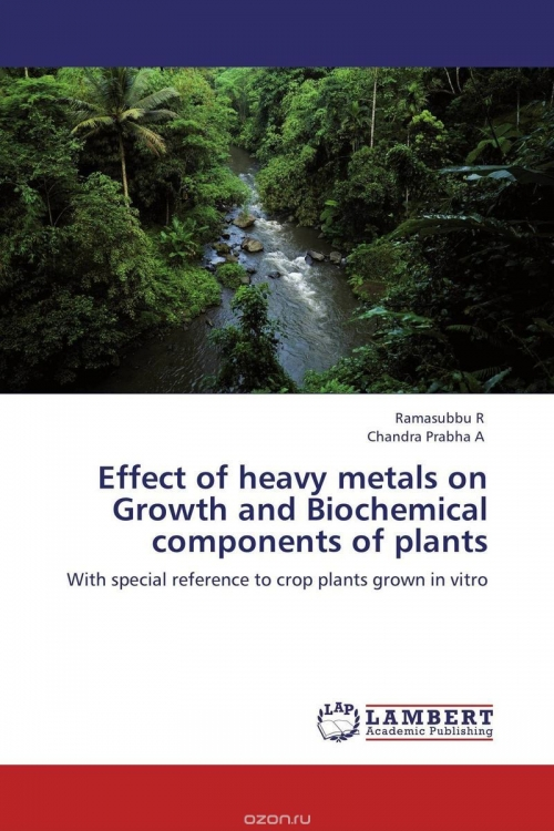 Effect of heavy metals on Growth and Biochemical components of plants