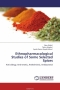 Ethnopharmacological Studies of Some Selected Spices