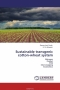 Sustainable transgenic cotton-wheat system